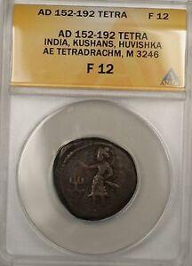 152-192 AD India Kushans Huvishka Tetradrachm AE Ancient Bronze Coin ANACS F 12
