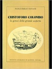 Cristoforo Colombo - La Genesi Della Grande Storia,Paolo E. Taviani  ,De Agostin