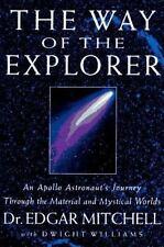 The Way of the Explorer : An Apollo 14 Astronaut's Journey NASA space