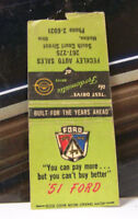 Rare Vintage Matchbook Cover V2 Medina Ohio Fordomatic 1951 Ford cant buy Better