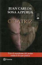 CICATRIZ by Juan Carlos Sosa Azpurua (Spanish, Paperback)