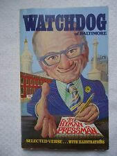 WATCHDOG OF BALTIMORE BY HYMAN PRESSMAN SOFTCOVER BOOK SIGNED 1ST/1ST (253)