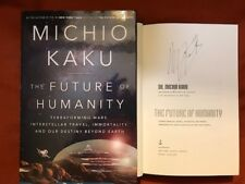 SIGNED IN PERSON MICHIO KAKU*THE FUTURE OF HUMANITY HCDJ 1ST/1ST NOT TIPPED IN