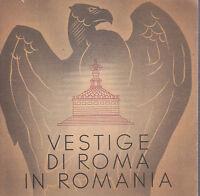 VESTIGE DI ROMA IN ROMANIA interessante opuscolo turistico anni '50 *