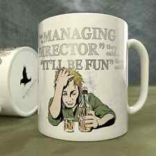 Be a Managing Director They Said...It'll Be Fun They Said! - Mug