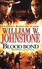 Blood Bond by William W. Johnstone (2006, Paperback)