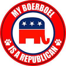 """MY BOERBOEL IS A REPUBLICAN DOG 5"""" STICKER DECAL"""