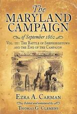 THE MARYLAND CAMPAIGN OF SEPTEMBER 1862 - CARMAN, EZRA A./ CLEMENS, THOMAS G. (E