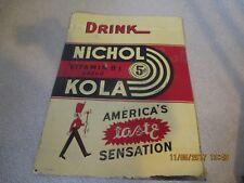1940'S ORIGINAL EMBOSSED TIN NICHOL KOLA GENERAL STORE SODA ADVERTISING SIGN