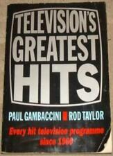 Television's Greatest Hits: Every Hit Television Programme Since 1962,Paul Gamb