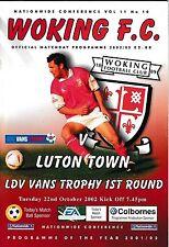 Football Programme>WOKING v LUTON TOWN Oct 2002 LDV Vans Trophy