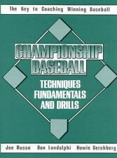 Championship Baseball Techniques, Fundamentals, and Drills-ExLibrary
