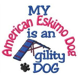 My American Eskimo Dog is An Agility Dog Sweatshirt - DC1838L Size S - XXL