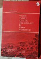 Valori Storici artistici archeologici di Sesto Fiorentino Mannini