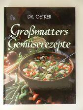 Dr Oetker Großmutters Gemüserezepte
