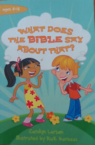 What Does the Bible Say about That? by Carolyn Larsen (Paperback, 2009)