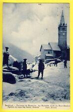 cpa VAL des PRÉS (Hte Alpes) LA VACHETTE Route du MONTGENÊVRE Chasseurs Alpins
