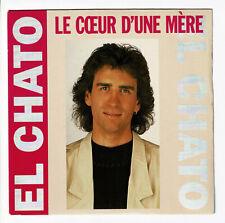 """EL CHATO Vinyle 45T 7"""" LE COEUR D'UNE MERE - UN MATIN GRIS BLEU - CARRERE 14513"""