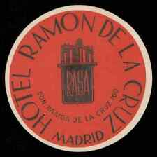 RAMON DE LA CRUZ Hotel old luggage label MADRID Spain RASA