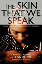 The Skin That We Speak : Thoughts on Language and Culture in the Classroom...