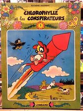 Chlorophylle et les conspirateurs - Macherot - E.O. 1978 - Broché