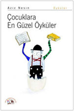 """AZIZ NESIN - COCUKLARA EN GUZEL OYKULER "" Turkish Book 2012 Registered Mail"