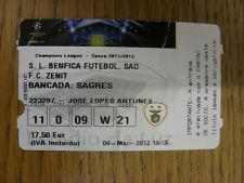 06/03/2012 Ticket: Benfica v Zenit St Petersberg [Champions League] . Thanks for