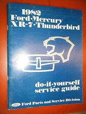 1982 FORD THUNDERBIRD MERCURY XR-7 FACTORY DO IT YOURSELF MANUAL SERVICE