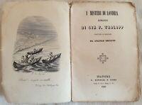 FRANCIS TROLOPP I MISTERI DI LONDRA 1846 6 TOMI TRADUZIONE ANGIOLO ORVIETO