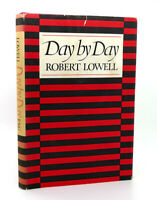 Robert Lowell DAY BY DAY  1st Edition 1st Printing