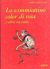 Carlo Collodi: Lo scimmiottino color di rosa e altri racconti