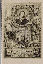 #BIELLA A QUINTINO SELLA NEL 1° CENTENARIO- 1827-1927