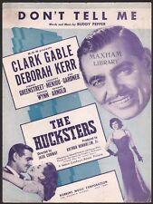 "CLARK GABLE film sheet music THE HUCKSTERS ""Don't Tell Me"" DEBORAH KERR 1947"