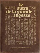 LE SUTRA DE LA GRANDE SAGESSE par Taisen DESHIMARU. 1980 ed.originale numérotée