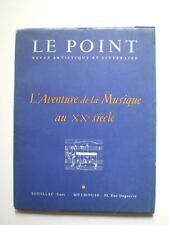 LE POINT - L'AVENTURE DE LA MUSIQUE AU XXe SIECLE - 1961