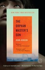 The Orphan Masters Son: A Novel (Pulitzer Prize f