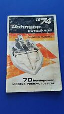 1974 70 Hp Johnson Outboard Motor Owners Manual  Johnson Outboards  Sea-Horse