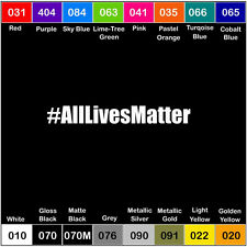 ALL LIVES MATTER V2 Vinyl Decal Sticker hashtag America