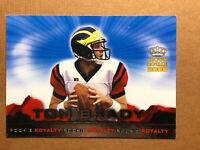 2000 Pacific Crown Royale Rookie Royalty #2 Tom Brady RC Patriots *Noles2148*