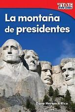 LA MONTA±A DE PRESIDENTES /MOUNTAIN OF PRESIDENTS - RICE, DONA HERWECK - NEW BOO