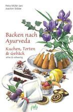 Backen nach Ayurveda - Kuchen, Torten & Gebäck - 9783895663246 PORTOFREI