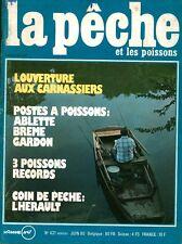 Revue  La pêche et les poissons No 421 Juin 80
