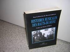 1993.histoires musicales des hauts-de-Seine / Martial Leroux.envoi autographe