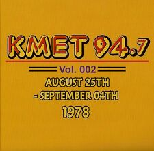 KMET 94.7 ~ 2 CD Set ~ Vol 002  AUG 1978 Remastered Radio Aircheck ~ Brand New