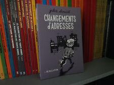 Changements d'adresses - Julie Doucet - Ed L'ASSOCIATION 2004 - BD