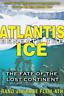 `Flem-Ath, Rand/ Flem-Ath, ...-Atlantis Beneath The Ice (US IMPORT) BOOK NEW