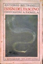 ANTONIO BELTRAMELLI I SEGNI DEL FASCINO CONFESSIONI A PAMELA MONDADORI 1923
