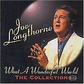 What a Wonderful World - the Collection (18 Tracks), Joe Longthorne, New CD