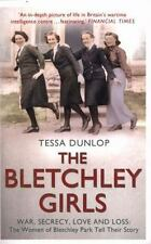 The Bletchley Girls by Dunlop, Tessa