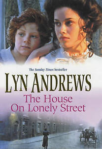The House on Lonely Street by Lyn Andrews, Hardback
